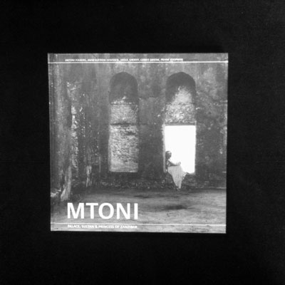 'Mtoni: palace, sultan & princess' by Antoni Folkers and others